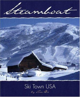 Steamboat: Ski Town USA 9780971774841