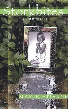 Storkbites: A Memoir 9780974847405