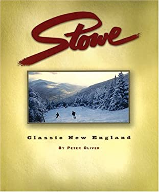 Stowe: Classic New England 9780971774810