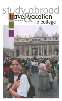 Study Abroad: Travel and Vacation in College