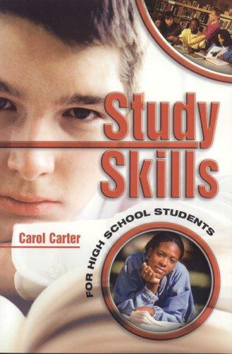 Study Skills for High School Students 9780974204437