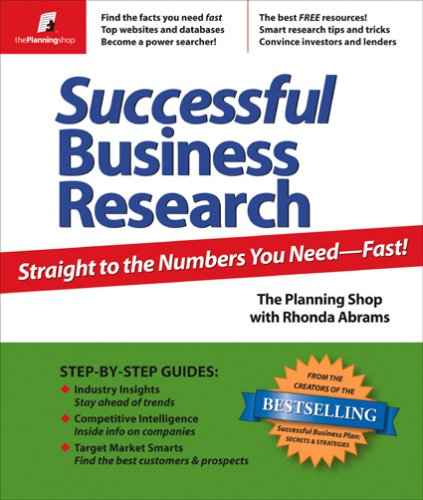 Successful Business Research: Straight to the Numbers You Need - Fast! 9780974080130