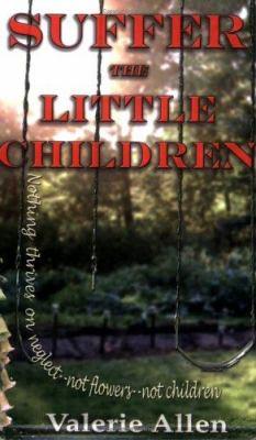 Suffer the Little Children 9780976411543