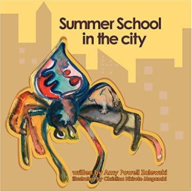Summer School in the City 9780977360826