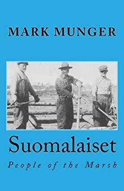 Suomalaiset: People of the Marsh
