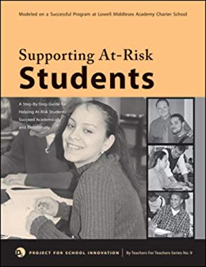 Supporting At-Risk Students: A Guidebook to Help At-Risk High School Students Succeed Academically and Emotionally 9780971649583