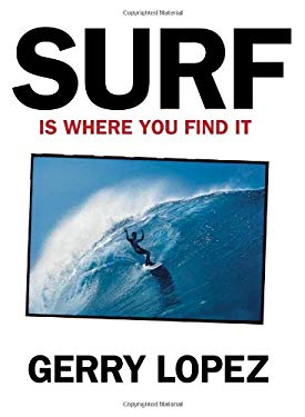 Surf Is Where You Find It 9780979065910