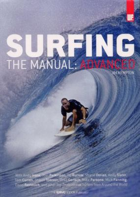 Surfing: The Manual: Advanced 9780977556915