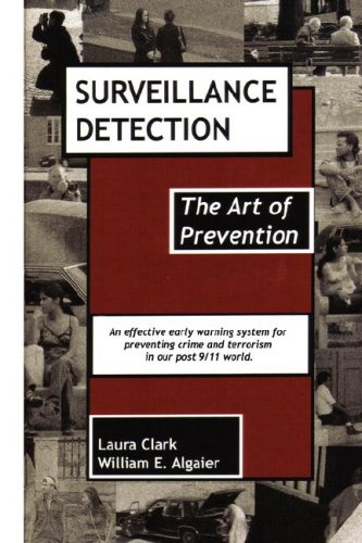 Surveillance Detection, the Art of Prevention 9780978949914