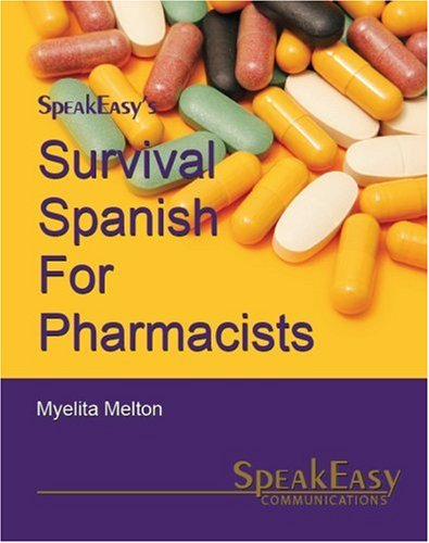 Survival Spanish for Pharmacists 9780978699833