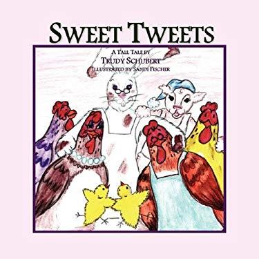Sweet Tweets 9780979497643