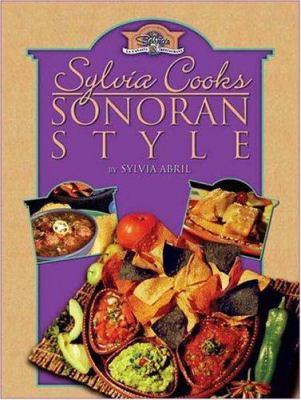 Sylvia Cooks Sonoran Style 9780974667607