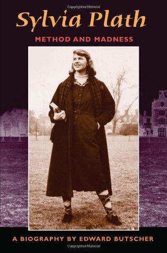 Sylvia Plath : Method and Madness
