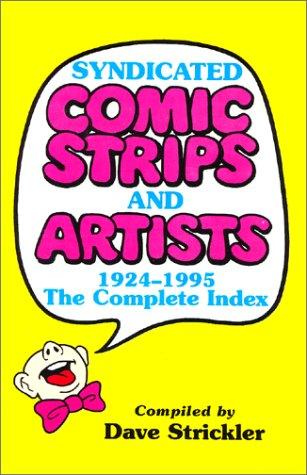 Syndicated Comic Strips and Artists, 1924-1995 : The Complete Index