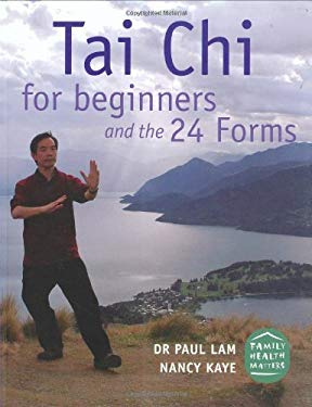 Tai Chi for Beginners and the 24 Forms 9780977536115