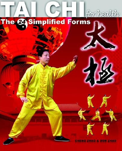 Tai Chi for Health: The 24 Simplified Forms 9780976118312