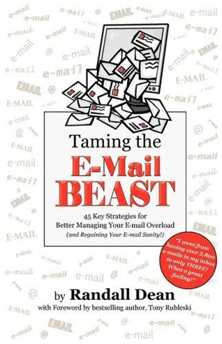 Taming the Email Beast 9780977202553