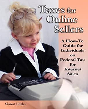 Taxes for Online Sellers 9780979632808