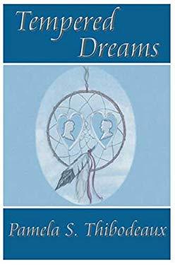 Tempered Dreams 9780976996033