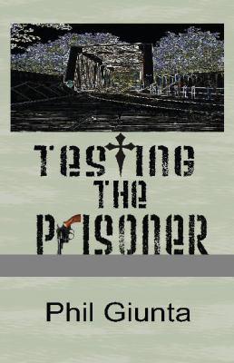 Testing the Prisoner 9780977385119