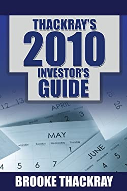 Thackray's 2010 Investor's Guide: How to Profit from Seasonal Market Trends 9780978220037