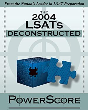 The 2004 LSATs Deconstructed 9780972129640