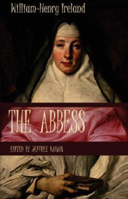 The Abbess: A Romance 9780976721260