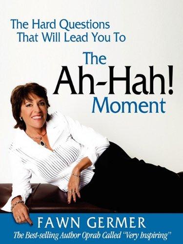 The Ah-Ha! Moment