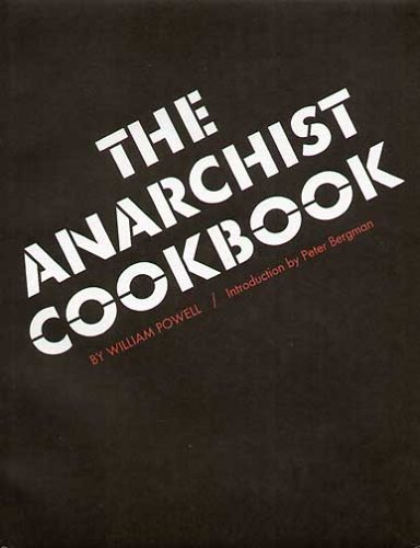 The Anarchist Cookbook 9780974458908