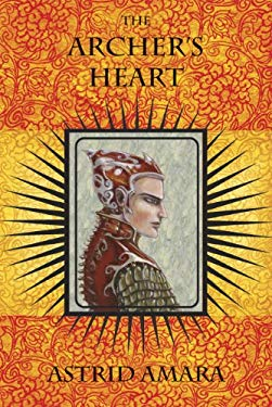 The Archer's Heart 9780978986131