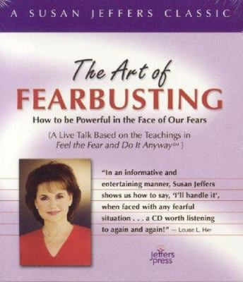 The Art of Fearbusting 9780974577623