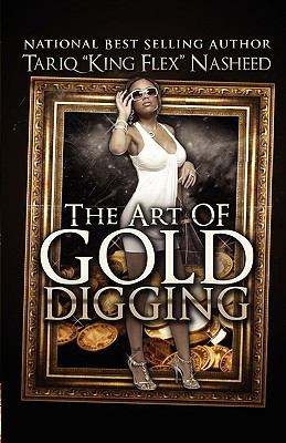 The Art of Gold Digging 9780971135321