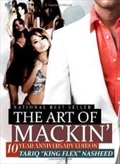 The Art of Mackin'-10 Year Anniversary Edition 4322786