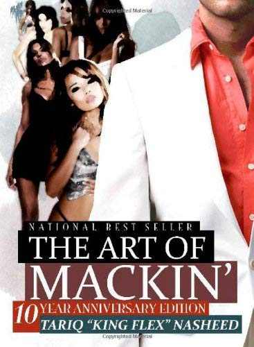 The Art of Mackin'-10 Year Anniversary Edition 9780971135338