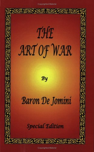 The Art of War by Baron de Jomini - Special Edition 9780976072669