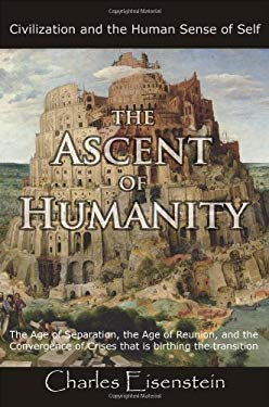 The Ascent of Humanity 9780977622207