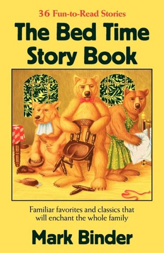 The Bed Time Story Book 9780970264251