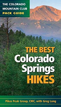 The Best Colorado Springs Hikes 9780979966361