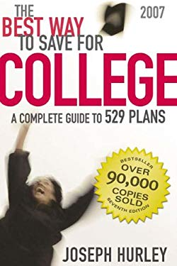 The Best Way to Save for College: A Complete Guide to 529 Plans 9780974297798