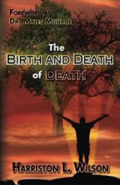 The Birth and Death of Death 13432878