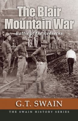 The Blair Mountain War 9780979323683