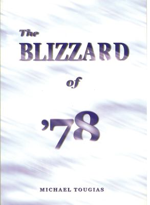 The Blizzard of '78 9780971954755