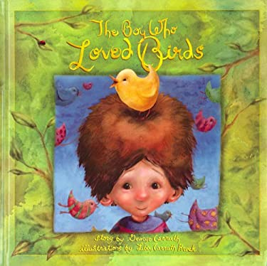 The Boy Who Loved Birds 9780977316717