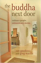 The Buddha Next Door: Ordinary People, Extraordinary Stories 4357277