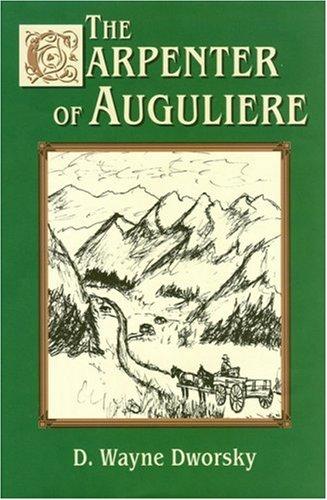 The Carpenter of Auguliere 9780974904825