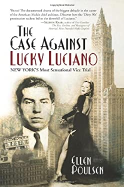 The Case Against Lucky Luciano: New York's Most Sensational Vice Trial 9780971720015