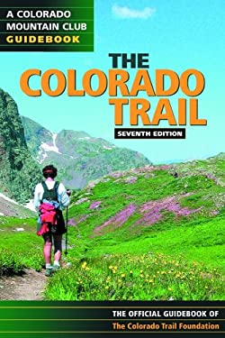 The Colorado Trail 9780976052524