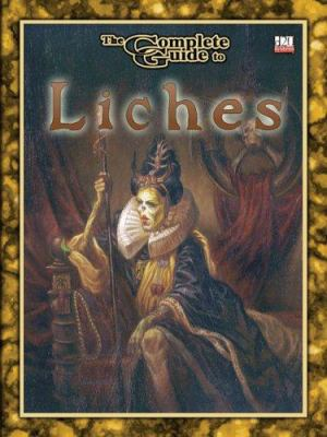 The Complete Guide to Liches