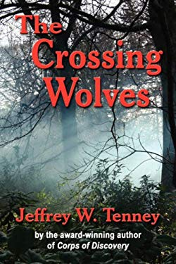 The Crossing Wolves 9780979633362