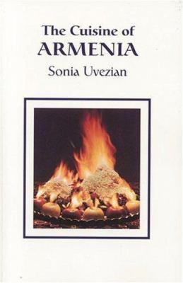 The Cuisine of Armenia 9780970971678